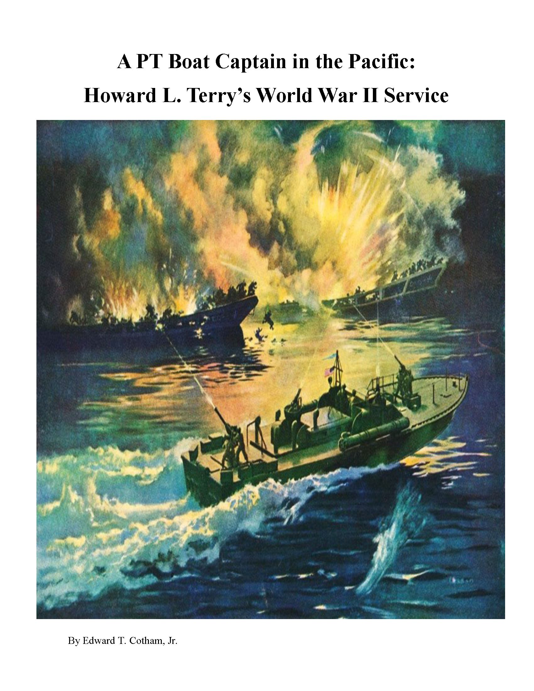 The Terry Foundation A PT Boat Captain in the Pacific